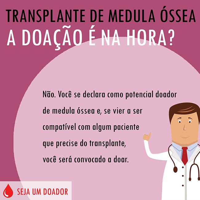 Transplante de Medula Óssea - A doação é na hora?